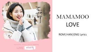 MAMAMOO - LOVE [HAN|ROM|ENG Lyrics]