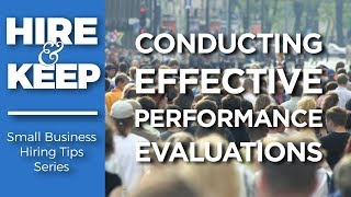 How Small Business Owners Can Conduct Better Performance Evaluations