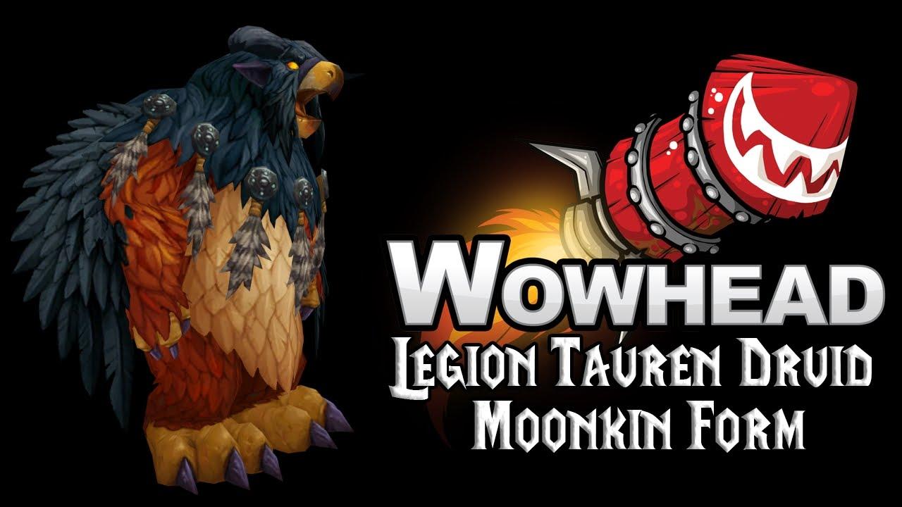 Legion Tauren Druid Moonkin Form - YouTube