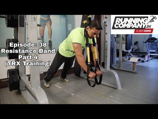 39 Episode Resistance Band (Part 4) TRX Training