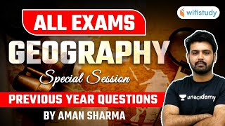 All Competitive Exams | Geography by Aman Sharma | Previous Year Questions (Part-1)