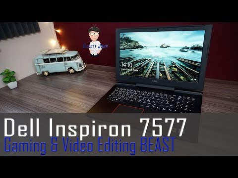 Dell Inspiron 7577 Gaming & Video editing Laptop Review