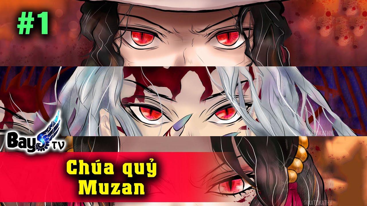 Toàn thư chúa quỷ Micheal J...à lộn Muzan - Phần 1 - @BayStore  @Bay Anime