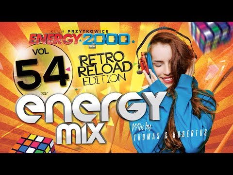 Energy Mix vol.54-2017 Retro Reload pres. Thomas & Hubertus