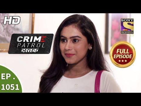 Crime Patrol Dastak - Ep 1051 - Full Episode - 29th May, 2019