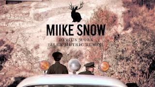 Miike Snow - Devil