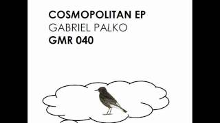 gabriel palko - cosmopolitan (glow music records, 2012)