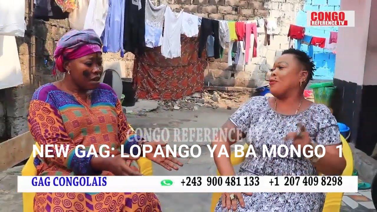 NEW GAG 2020: LOPANGO YA BA MONGO p1 AVEC GABRIELLE, MPAKA LOWI, MOSEKA, MODERO, DJINOLA, CHOGA ET