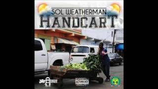 Sol Weather Man - Handcart (Raw) 2017