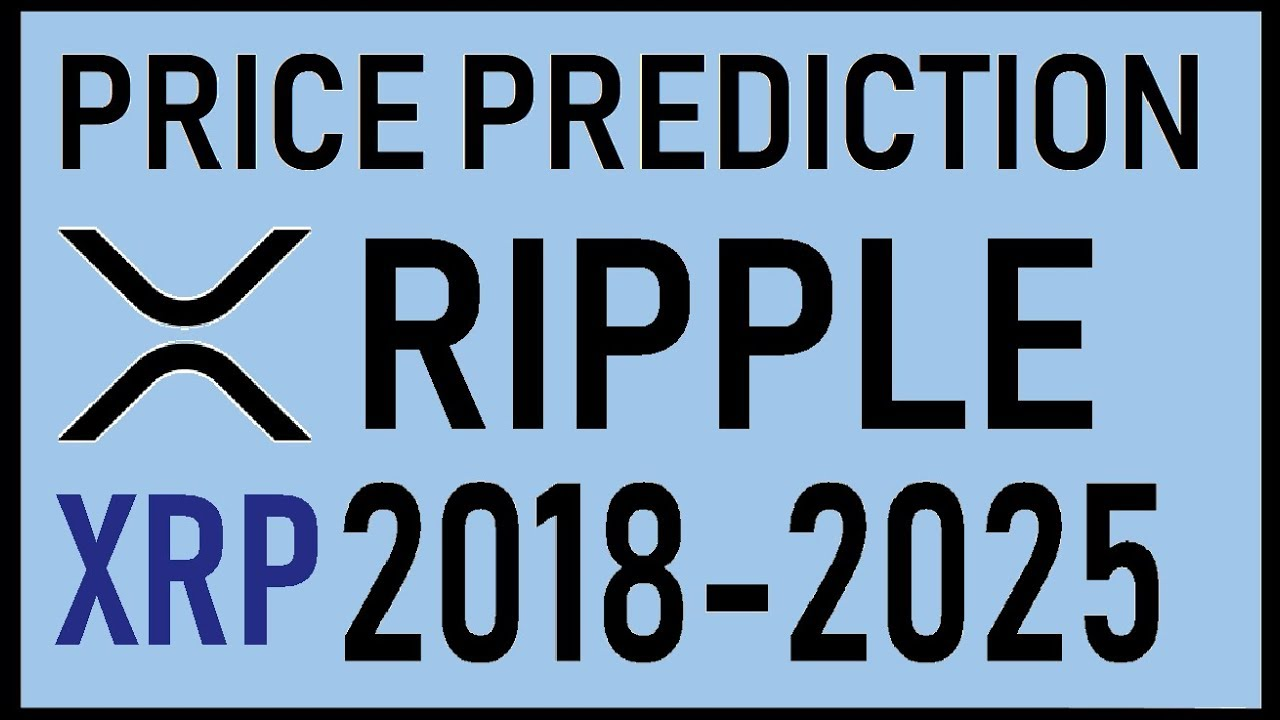 RIPPLE[XRP] REAL PRICE PREDICTION, Forecast 2018-2025⚡BEST CRYPTO  INVESTMENT⚡$$$