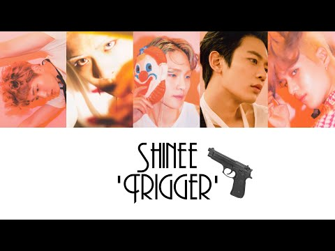 [Reupload] - SHINee 'Trigger' [Han/ROM/ENG] Colour + Picture Coded