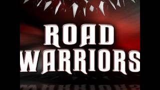 Road Warriors Entrance Video