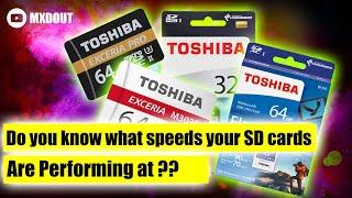 sD Card Speeds Marketing vs.Reality !  Toshiba