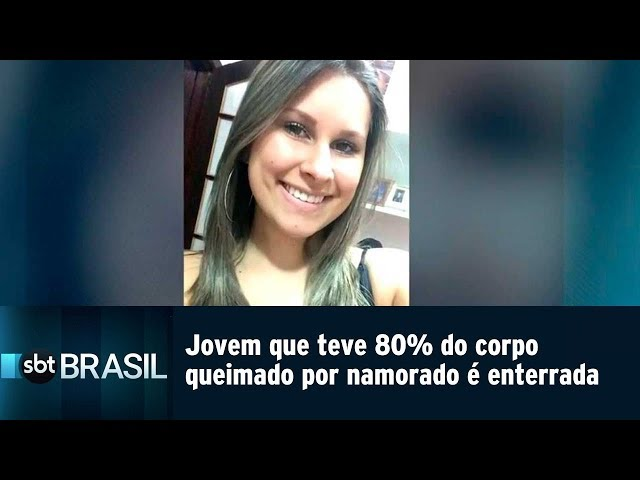 Jovem que teve 80% do corpo queimado pelo namorado é enterrada em SP | SBT Brasil (08/03/19)