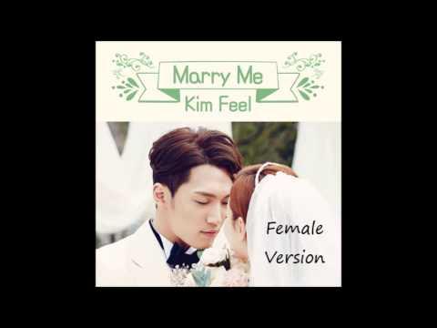김필 (Kim Feel) - Marry Me [Female Version]