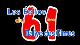 RALLYE DES CIMES 2017...LE COMPTE RENDU  !.