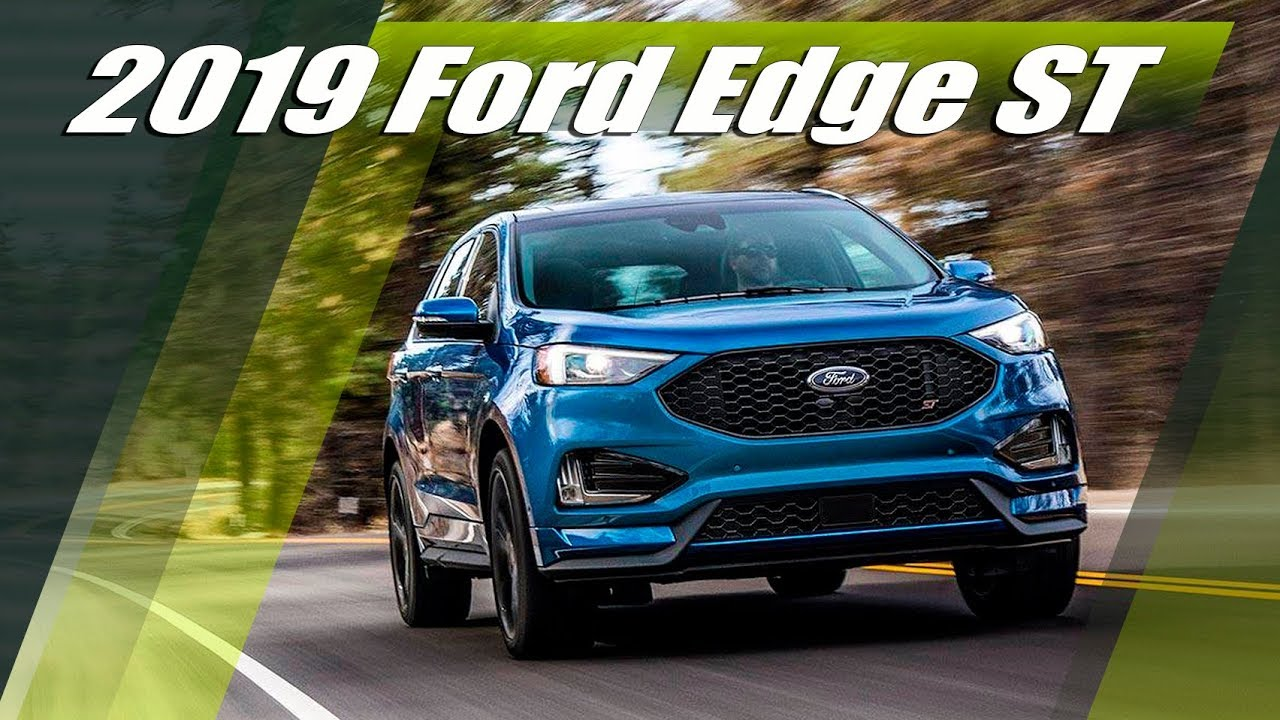 all new 2019 ford edge st updated ford edge first. Black Bedroom Furniture Sets. Home Design Ideas