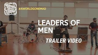 Leaders of Men - New Single from TAAQ: Trailer 1