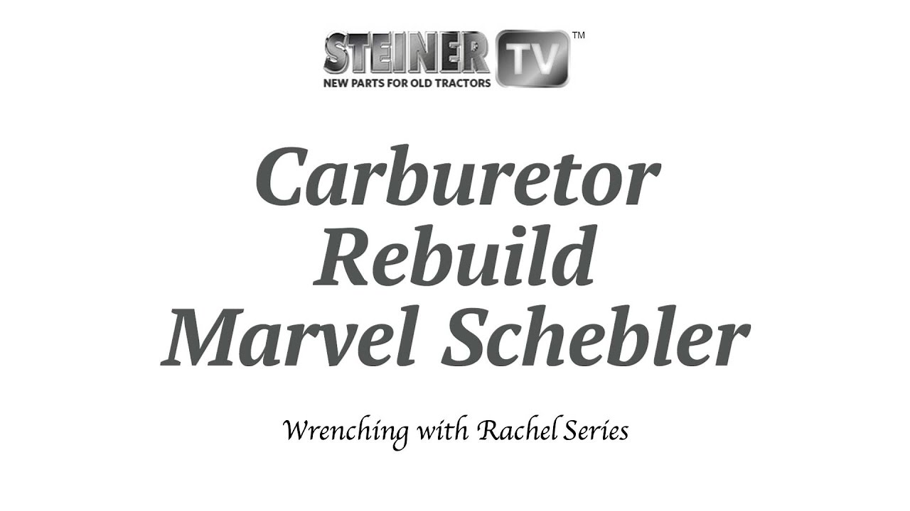 Marvel Schebler Carb Rebuild Youtube