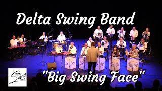 Delta Swing Band - Big Swing Face