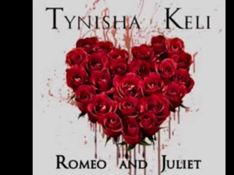 Tynisha Keli - Romeo & Juliet (2015)