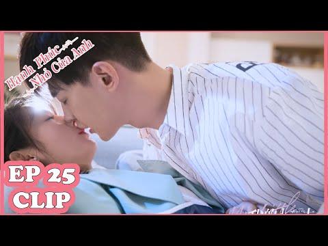 Clip   Hạnh Phúc Nhỏ Của Anh Tập 25 (Vietsub)   KISS Ngọt Vậy Chỉ Có Thể Là Bác Sĩ Ôn Thôi Nha!