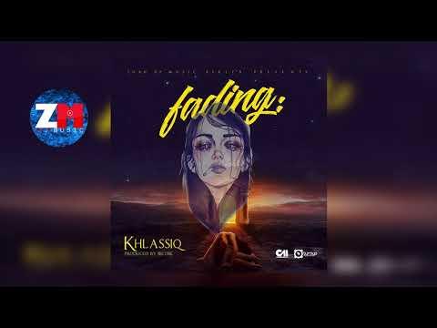 KHLASSIQ - FADING (Audio) | ZedMusic | Zambian Music 2018