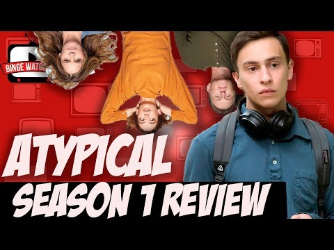 atypical season 1 review netflix original