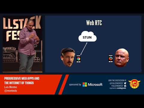 Progressive Web Apps and the Internet of Things (Luis Montes)