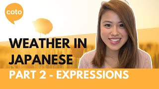 Weather in Japanese part 2 - Expressions