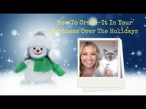 How To Crush It In Your Business Over The Holidays - Tracey Rose