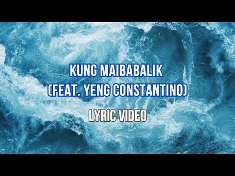 Kung Maibabalik Ko Lang - Letter Day Story Ft. Yeng Constantino (Lyrics) HD