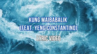 Kung Maibabalik - Letter Day Story Feat. Yeng Constantino