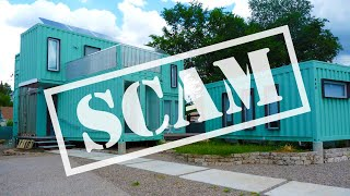 7 Reasons Why Shipping Container Homes Are A Scam
