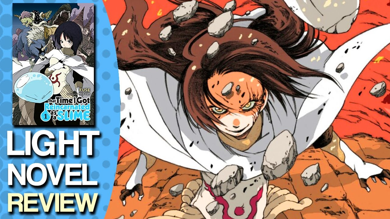 That Time I Got Reincarnated as a Slime Volume 1 Light Novel Review