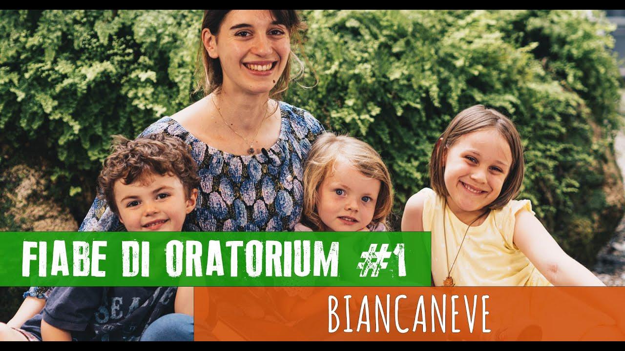 Biancaneve - #01 Fiabe di Oratorium