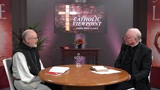 Monastic Life 1 – Guest Fr. Paul Mark Schwan with Fr. Michael Kiernan: Catholic Viewpoint Ep 8