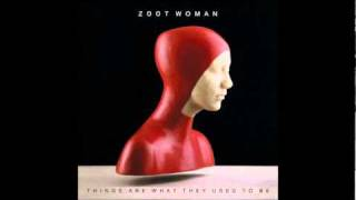 Watch Zoot Woman Saturation video