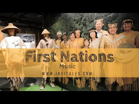 Music of The First Nations People - British Columbia, Canada