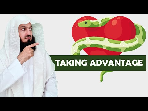 Taking advantage of a kind heart! say NO! Mufti Menk