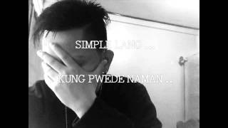 Sinikap ko pong pakinggan ng mabuti ang kantang to upang maibigay s...