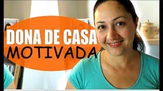 5 PASSOS PARA SER UMA DONA DE CASA MOTIVADA