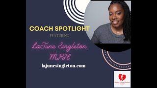 Episode 53: Coach Spotlight with LaJune Singleton