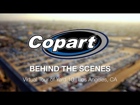 Copart: Behind the Scenes – Virtual Tour of Yard 10 | Los Angeles, CA