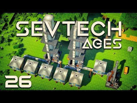 SevTech: Ages EP26 Immersive Petroleum Oil Processing