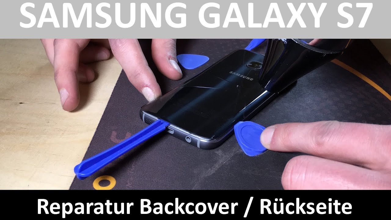 samsung galaxy s7 reparatur backcover r ckseite youtube. Black Bedroom Furniture Sets. Home Design Ideas
