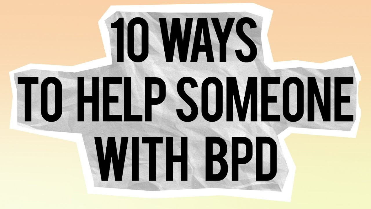 how to work with bpd