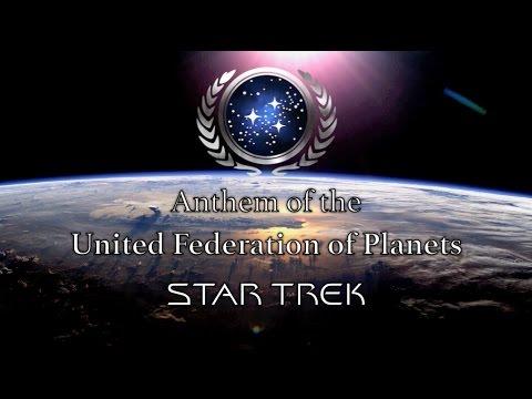 Fictional Anthem: United Federation of Planets (Star Trek)