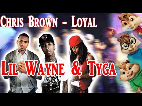 Loyal Chris Brown Lil Wayne Tyga