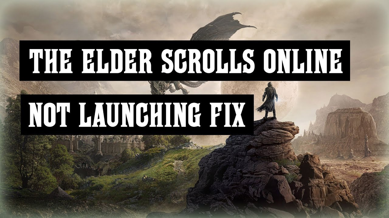 The Elder Scrolls Online Steam Launching Error Fix